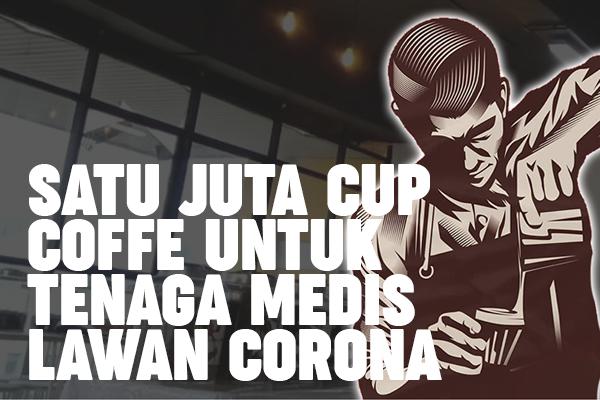 aksi satu juta cup kopi jujur lawan corona