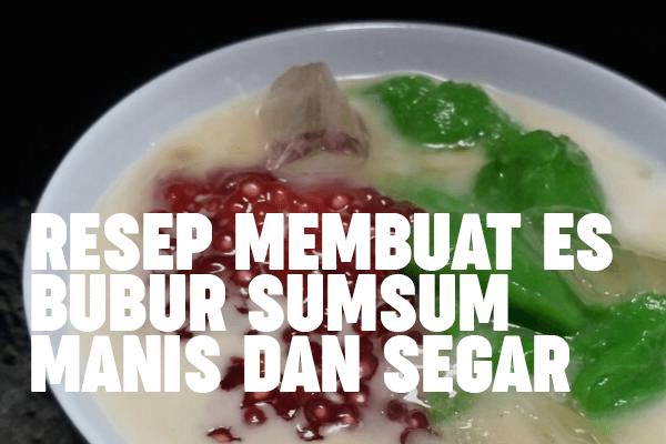 resep dan cara membuat bubur sumsum sendiri di rumah