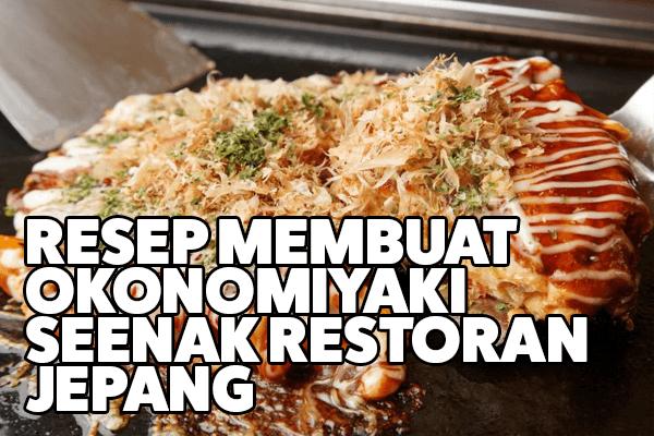resep membuat okonomiyaki seenak restoran jepang