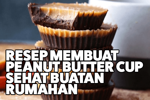resep peanut butter cup