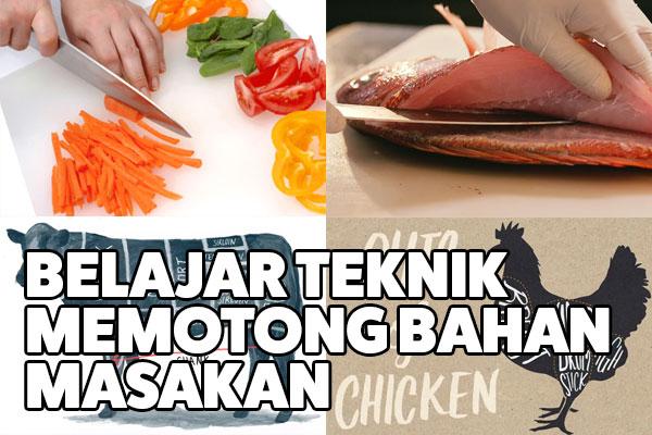 teknik memotong bahan makanan