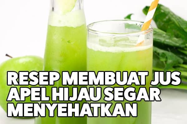 resep jus apel hijau