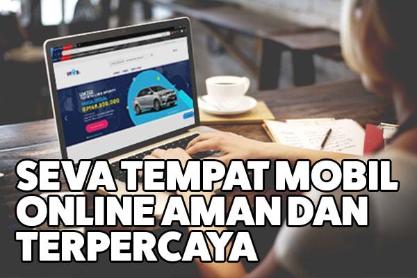 seva tempat mobil online aman terpercaya