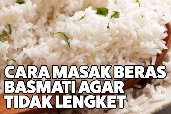 cara masak beras basmati
